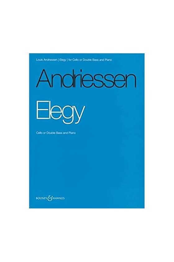 Andriessen, Elegy for Cello...
