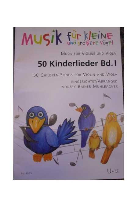 50 Kinderlieder Vol.1 (Music for Violin and Viola) - 50 Childrens Songs for Violin and Viola Book 1