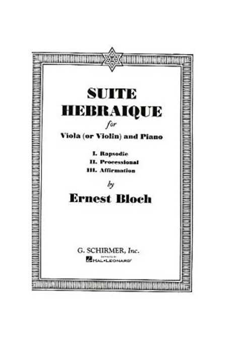 Bloch, Suite Herbraique For Viola And Piano (Schirmer)