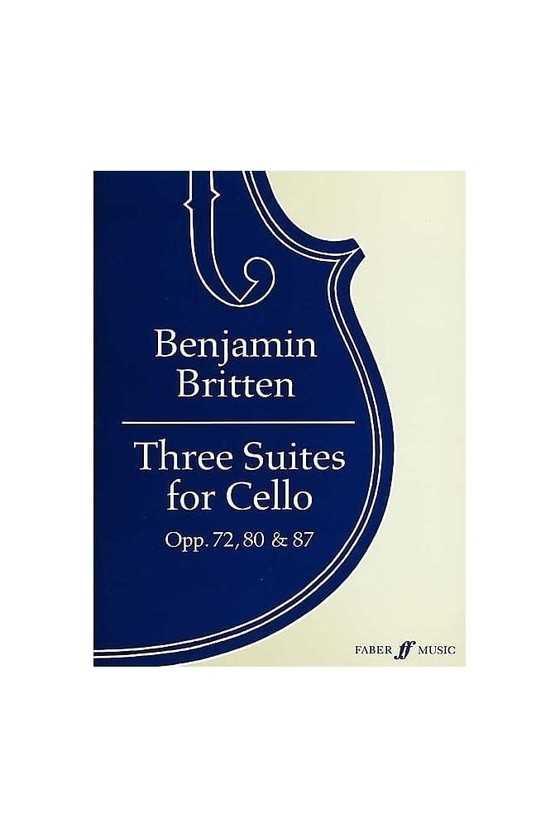 Britten, Three Suites For...