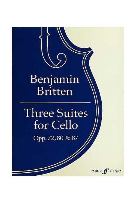 Britten, Three Suites For Cello Opp. 72, 80 & 87 (Faber)