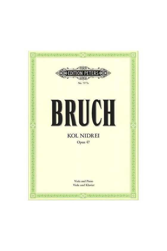 Bruch, Op.47 Kol Nidrei For...