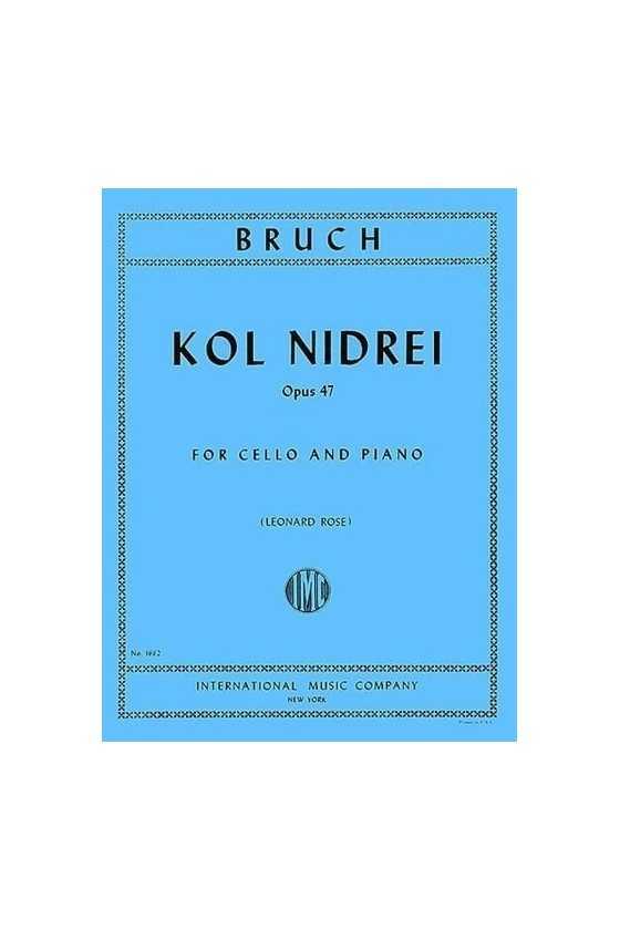 Bruch, Kol Nidrei Op.47 For...