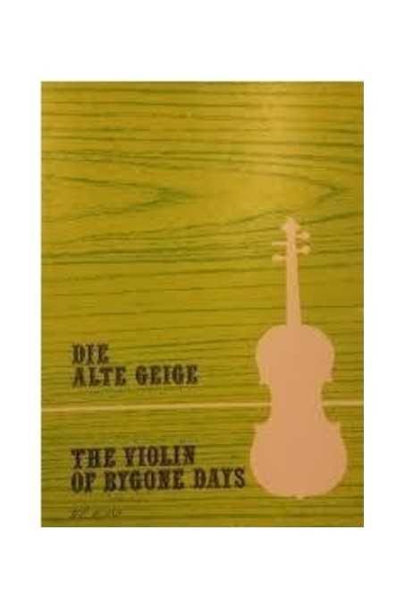 Die Alte Geige, The Violin of Bygone Days