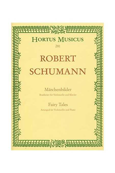 Schumann, Marchenbilder (Fairytales) For Cello (Hortus Musicus)