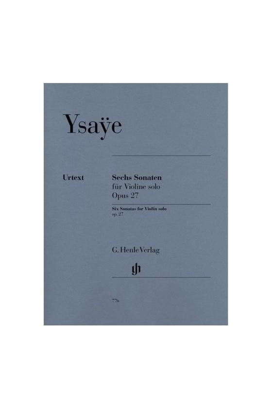 Ysaye 6 Sonatas Op. 27 for...