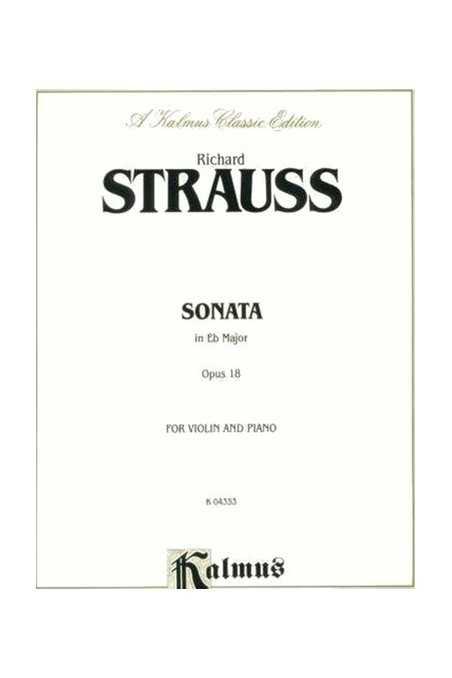 Strauss Sonata In E Flat Major Op 18 For Violin (Kalmus)