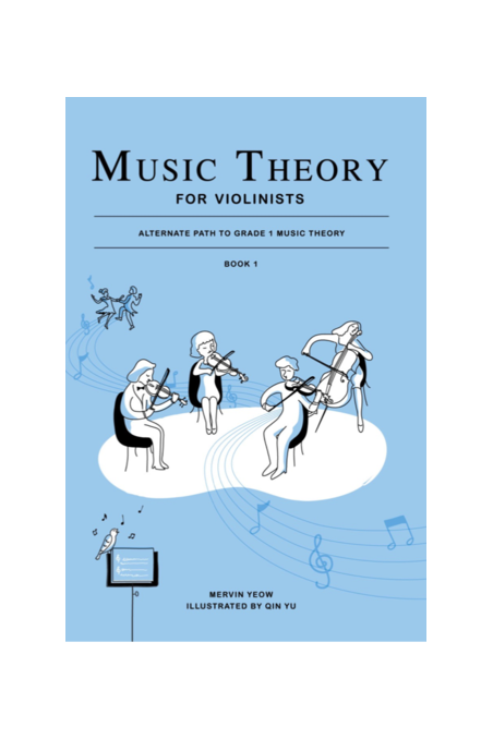 Music Theory For Violinists Book 1 By Mervin Yeow