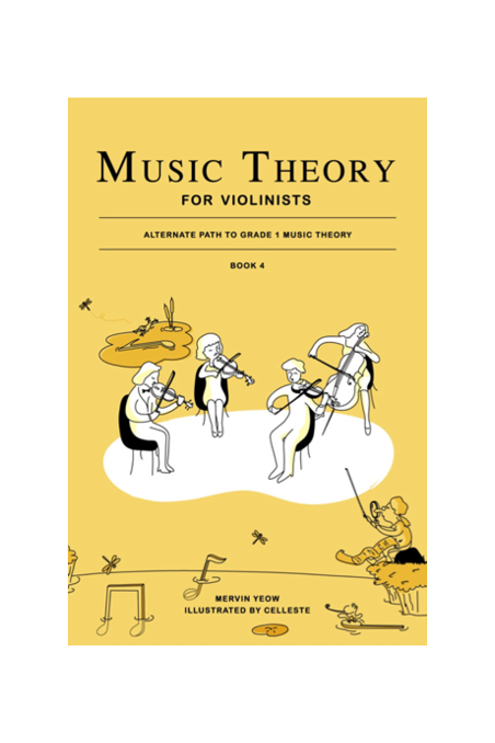 Music Theory For Violinists Book 4 By Mervin Yeow