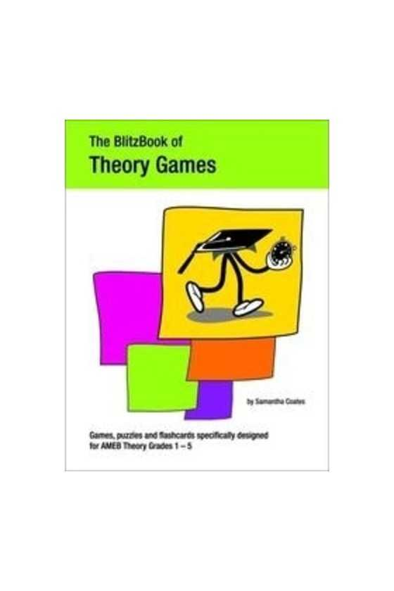 The Blitz Book Of Theory Games