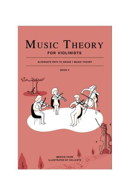 Music Theory For Violinists Book 3 - Mervin Yeow