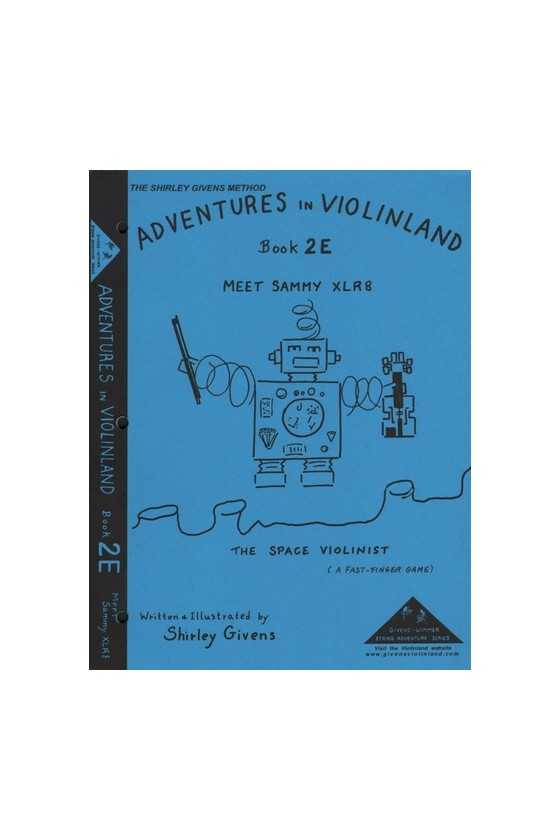 Adventures In Violinland 2E