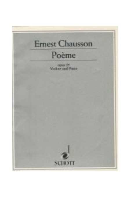 Chausson, Poeme Op. 25 For Violin (Schott)