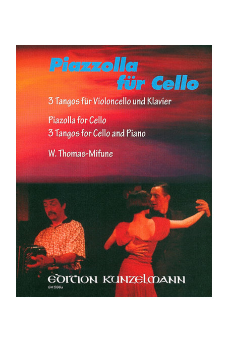 Piazzolla For Cello: Three Tangos For Cello And Piano
