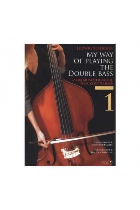 Streicher, My Way Of Playing The Double Bass Vol. 1 (Doblinger)
