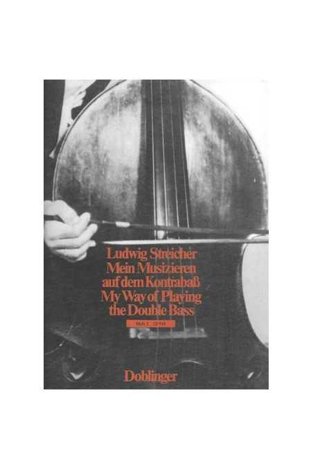 Streicher, My Way of Playing The Double Bass Vol. 2 (Doblinger)