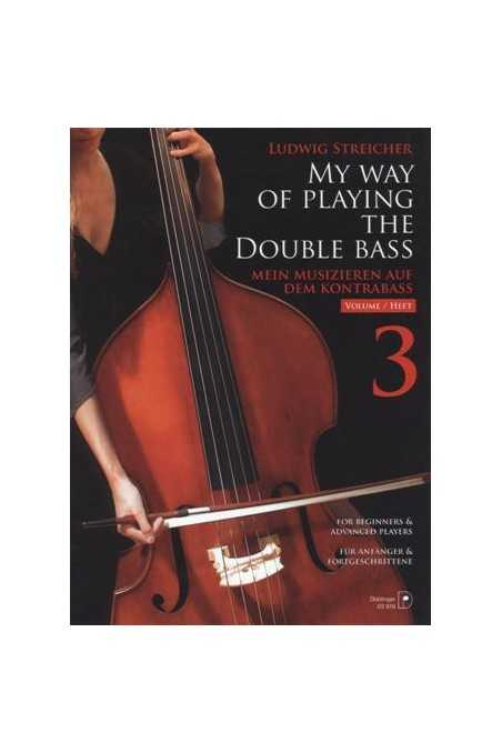 Streicher, My Way Of Playing The Double Bass Vol. 3 (Doblinger)