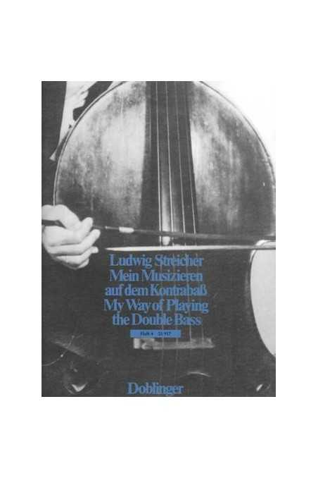 Streicher, My Way Of Playing The Double Bass Vol. 4 (Doblinger)