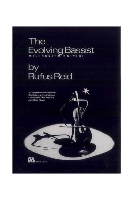 The Evolving Bassist by Rufus Reid Millennium edition
