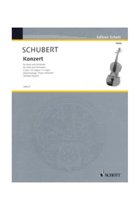 Schubert Konzert For Viola And Orchestra In C major (Schott)