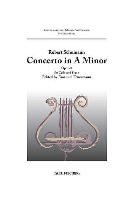 Schumann Cello Concerto In A Minor Op 129 (Fischer)