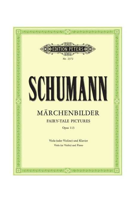Schumann Marchenbilder For Viola/Violin And Piano (Peters)