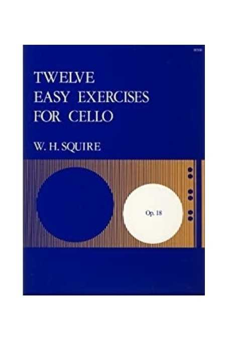 Squire, 12 Easy Exercises For Cello (Stainer And Bell)