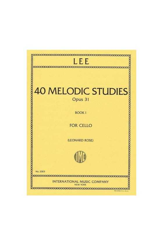 Lee, 40 Melodic Studies for...