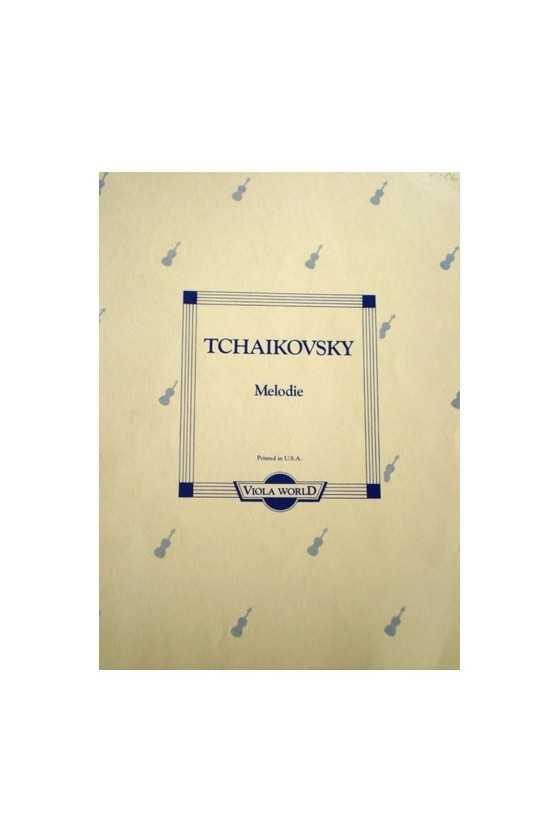 Tchaikovsky, Melodie For...