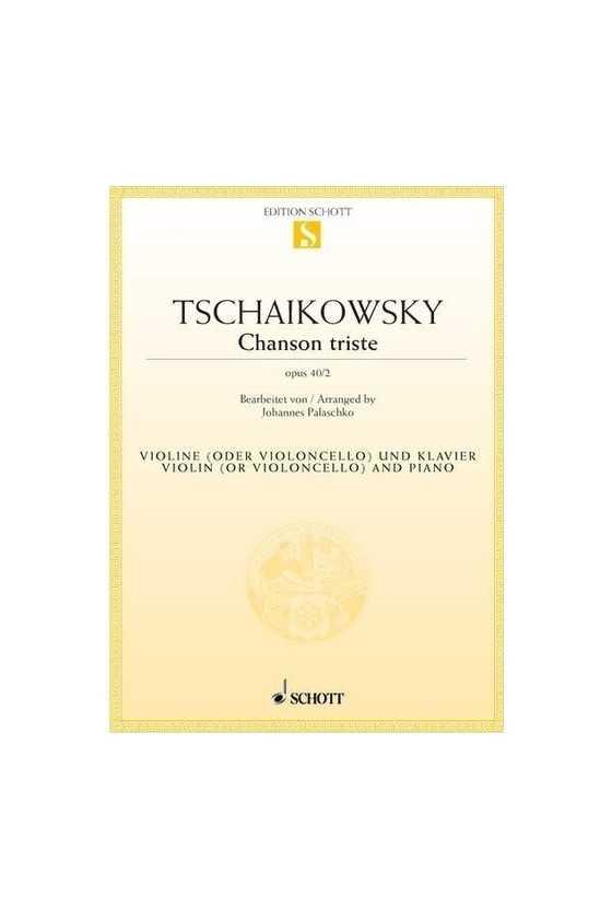 Tchaikovsky Chanson Triste...