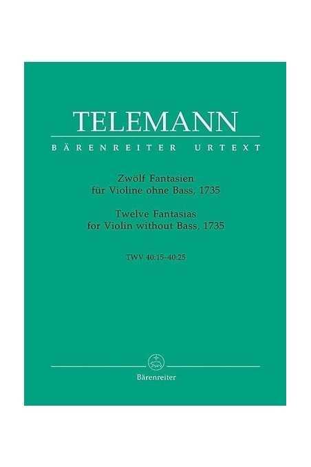 Telemann, Twelve Fantasia For Violin ( Barenreiter)