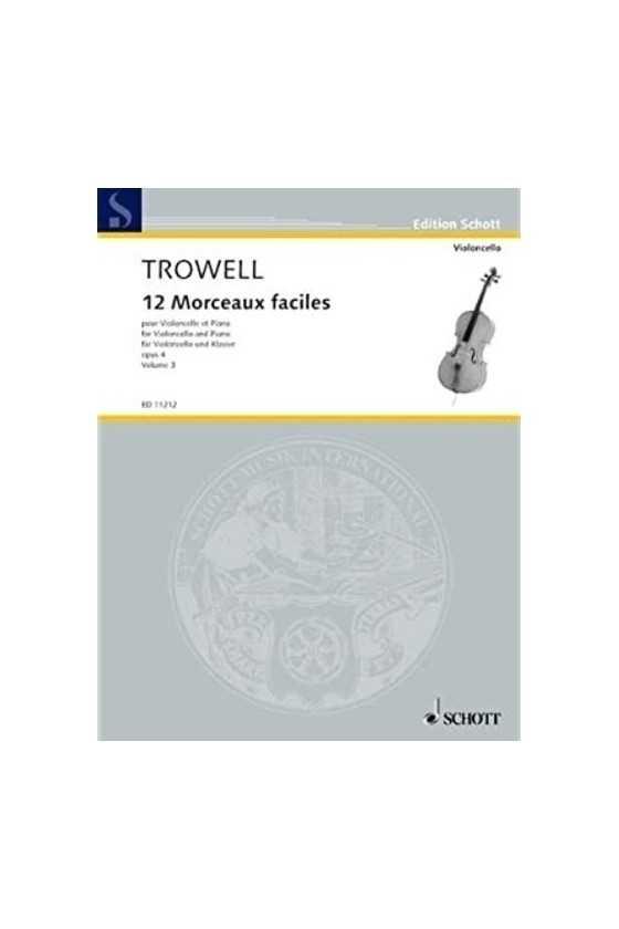 Trowell, 12 Morceaux Facile...