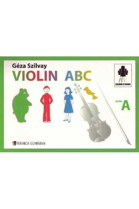 Colour Strings- Violin ABC Book A by Geza Szilvay