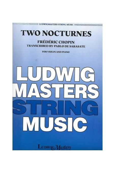 Chopin-Two Nocturnes Arranged For Violin (Ludwig Masters)