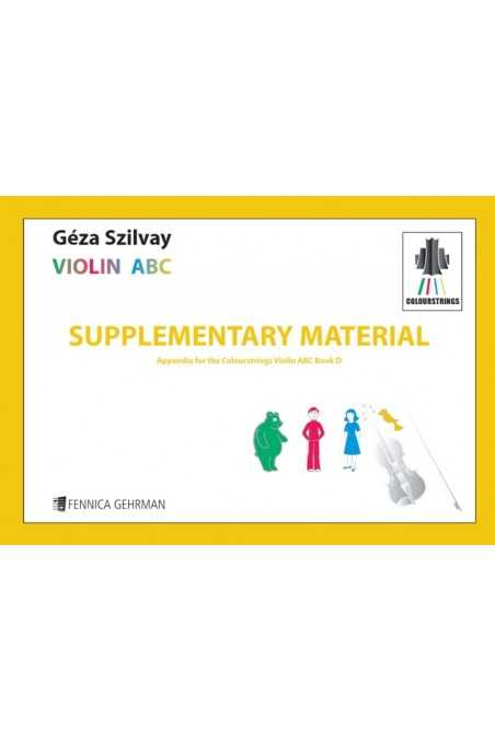 Colour Strings Supplementary Material - Appendix for the Colourstrings Violin ABC Book D