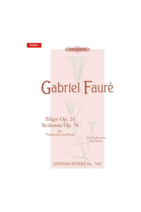Faure, Elegie Op. 24 &...