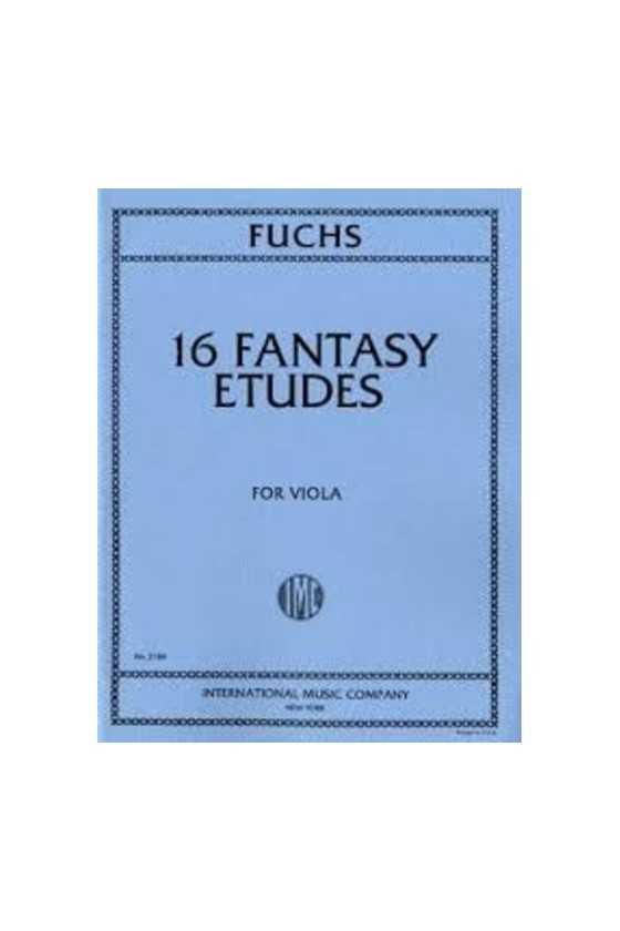 Fuchs, 16 Fantasy Etudes...