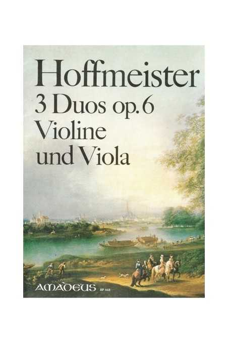 Hoffmeister, 3 Duos Op. 6 For Violin And Viola (Amadeus)