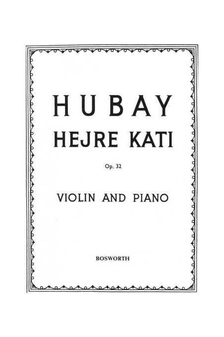 Hubay, Hejre Kati For Violin & Piano (Bosworth)