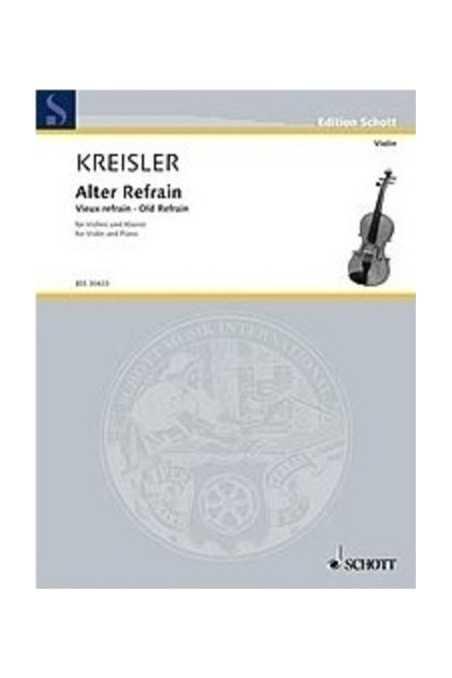 Kreisler, Alter Refrain For Violin (Schott)
