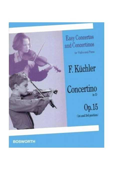 Kuchler, Concertino In D Op.15 For Violin (Bosworth)