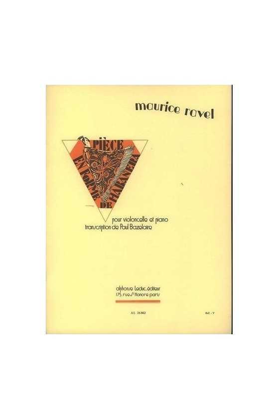 Ravel, Piece en forme de...