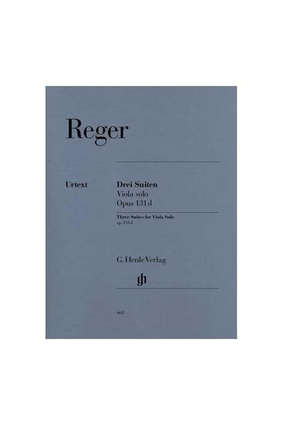 Reger, Three Suites Op131d...