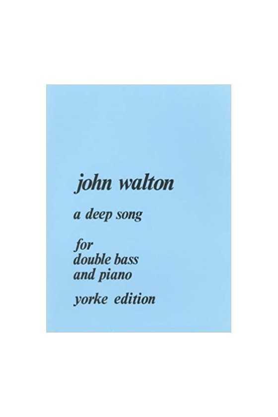 Walton, A Deep Song for...