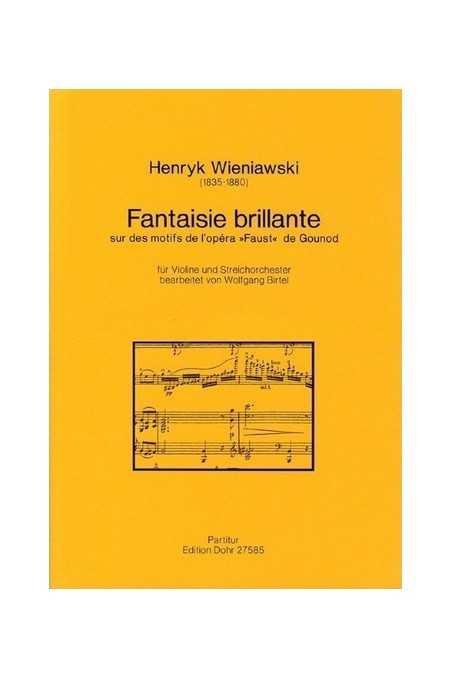 Wieniawksi, Fantaisie Brillante For Violin (With Piano Accompaniment)