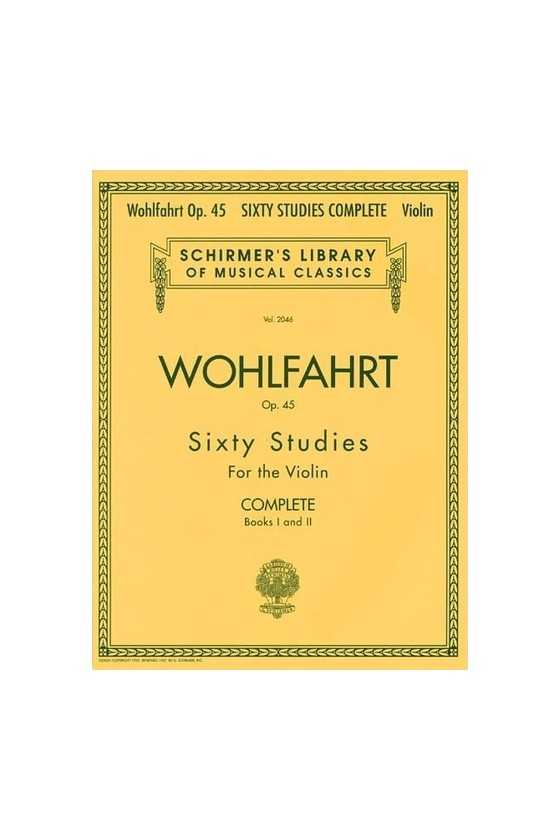 Wohlfahrt - Sixty Studies...