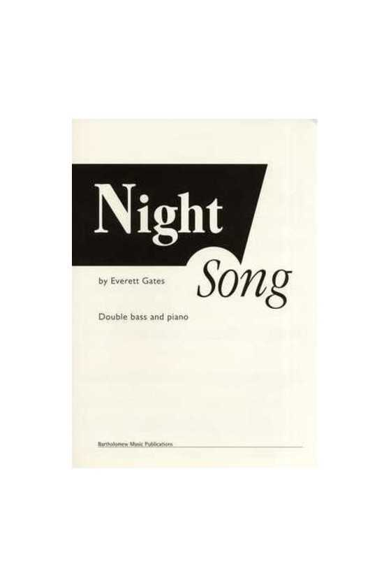 Gates, Night Song for...