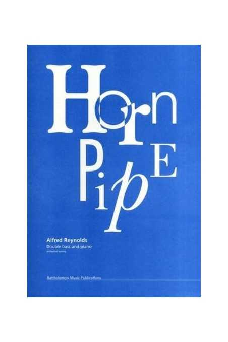 Reynolds, Hornpipe For Bass And Piano (Bartholomew)
