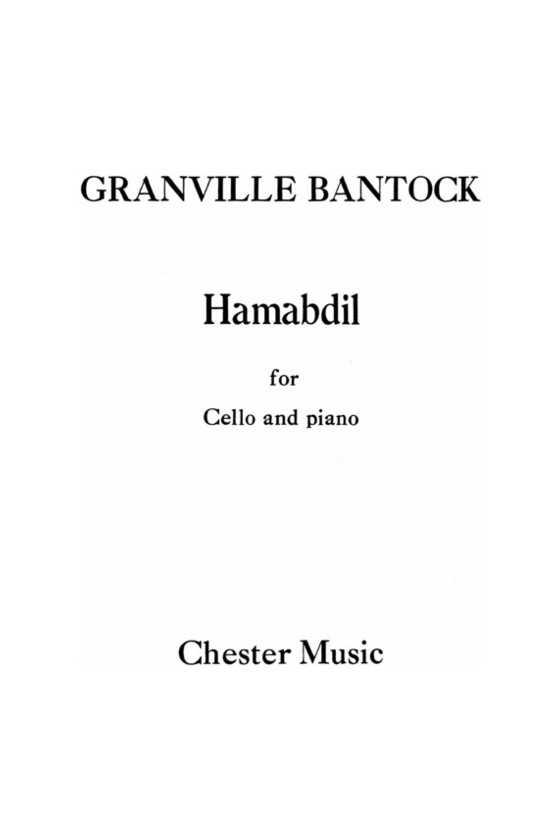 Bantock, Hamabdil For Cello...