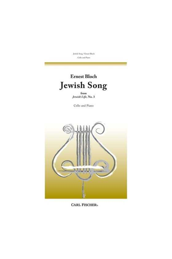 Bloch, Jewish Song For...